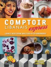 Dan Lepard Tony Kitous, Comptoir Libanais Express