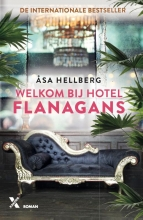 Åsa Hellberg , Welkom bij Hotel Flanagans