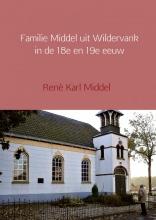René Karl  Middel Familie Middel uit Wildervank in de 18e en 19e eeuw