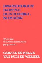 Gerard En Nellie Van Duin en Werner , Dwarsdoorhethartpad Duivelsberg - Nijmegen