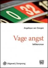 Angelique van Dongen Vage angst - grote letter uitgave
