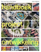 Gert-Joost  Peek, Ellen  Gehner Handboek Projectontwikkeling
