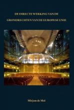 Mirjam de Mol , De directe werking van de grondrechten van de Europese Unie