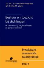 Marleen van  Uchelen-Schipper, Bas  Visee Preadviezen commerciele rechtspraktijk Bestuur en toezicht bij stichtingen
