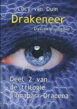 Lucy van Duin , Drakeneer