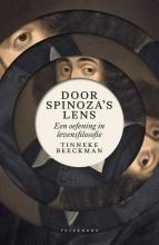 Beeckman Tinneke , Door Spinoza`s lens