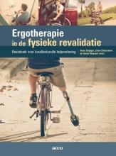 Greet Steyaert Anne Dejager  Lieve Debackere, Ergotherapie in de fysieke revalidatie