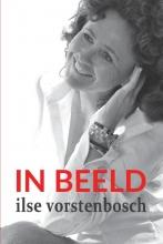 Ilse Vorstenbosch , IN BEELD
