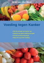 Wim Van der Meer , Voeding tegen kanker