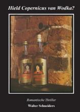 Walter  Schneiders Hield Copernicus van wodka?