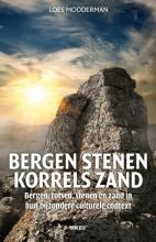 Modderman, Loes Bergen stenen, korrels zand
