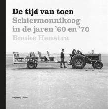 Bouke  Henstra De tijd van toen