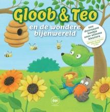 Gunter  Segers Gloob & Teo en de wondere bijenwereld