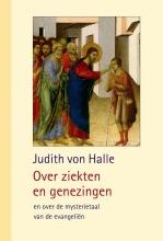 Judith von Halle , Over ziekten en genezingen