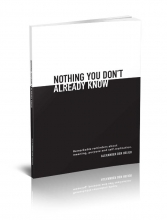 Alexander den Heijer , Nothing you don`t already know