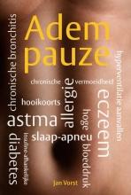 Jan  Vorst Adempauze  Vrij van astma, allergie, eczeem, hooikoorts, slaap-apneu, hoge bloeddruk, chronische bronchitis, hyperventilatieaanvallen, chronische vermoeidheid, insulineafhankelijke diabetes