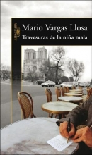 Vargas Llosa, Mario Travesuras de la nina mala The Bad Girl