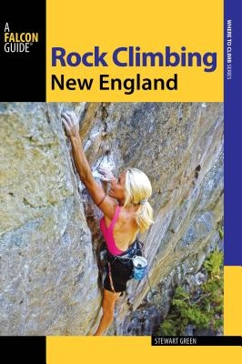 Stewart M. Green,Rock Climbing New England
