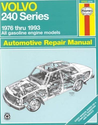 Robert Maddox,   J. H. Haynes,Volvo 240 Series (76 - 93)