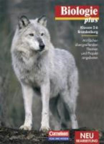 Högermann, Christiane,   Meißner, Karl,Biologie plus 5/6. Schülerbuch. Neubearbeitung. Berlin/Brandenburg