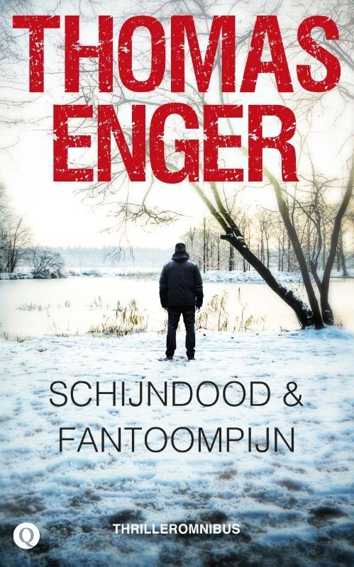 Thomas Enger,Schijndood & Fantoompijn