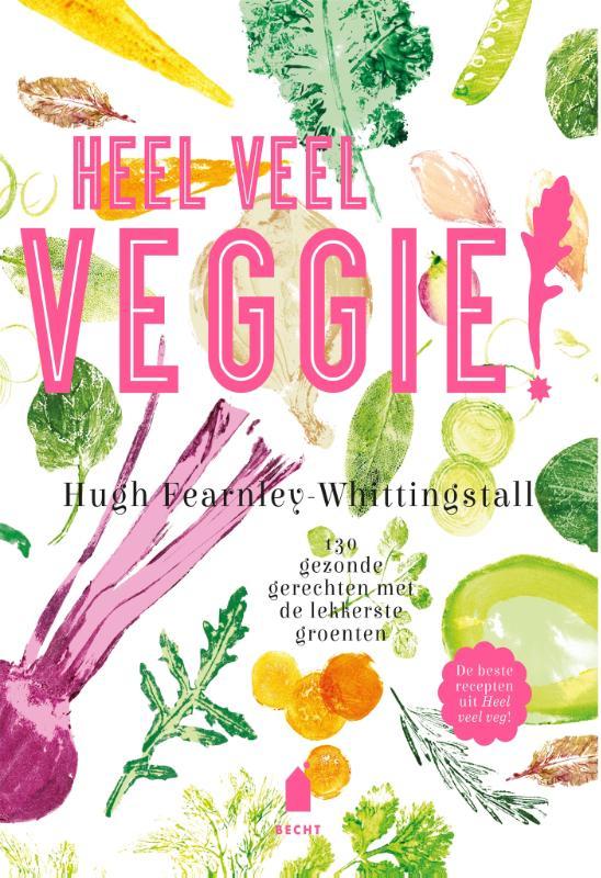 Hugh Fearnley-Whittingstall,Heel veel veggie!