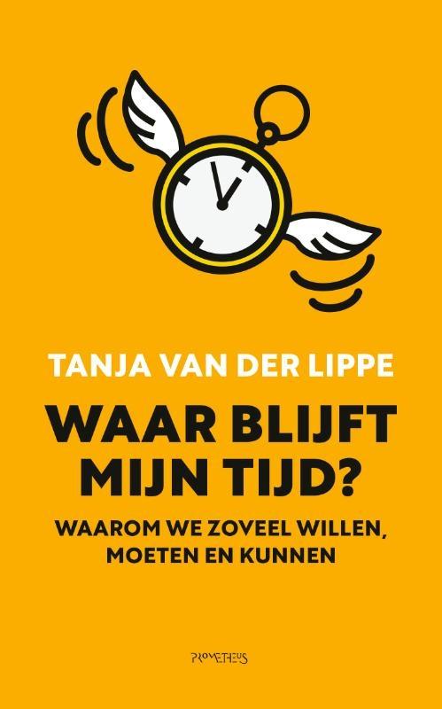 Tanja van der Lippe,Waar blijft mijn tijd?