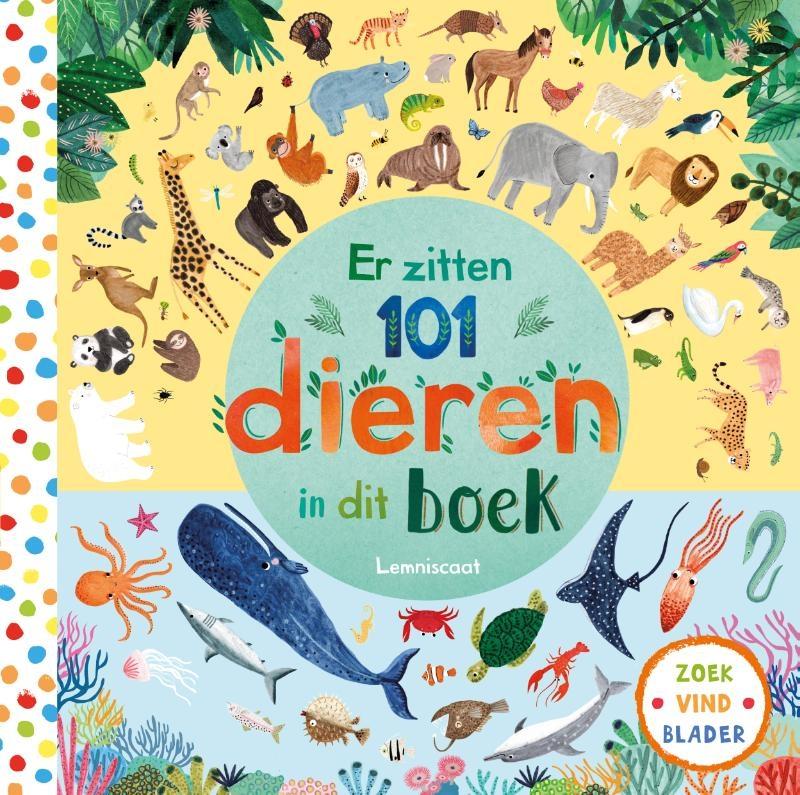 Rebecca Jones,Er zitten 101 dieren in dit boek