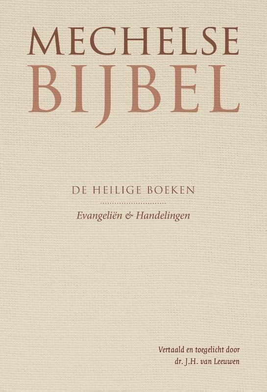 J.H. van Leeuwen,Mechelse Bijbel