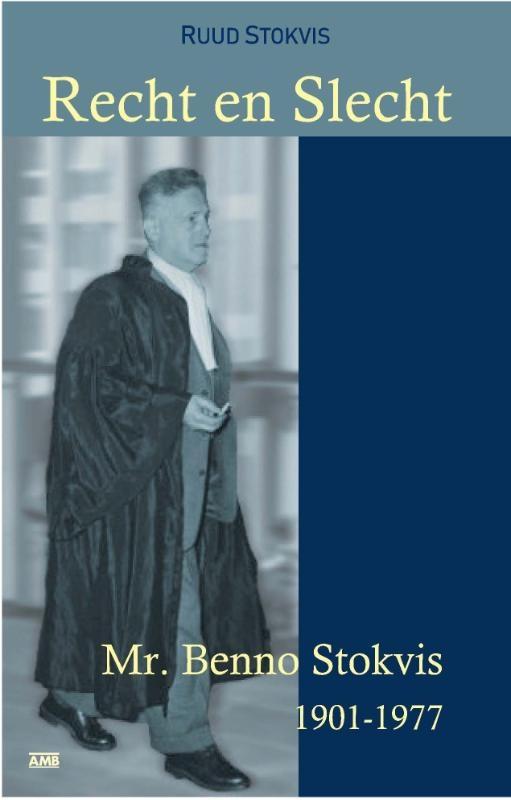 Ruud Stokvis,Recht en Slecht