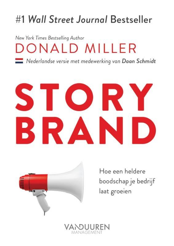Donald Miller, Daan Schmidt,StoryBrand
