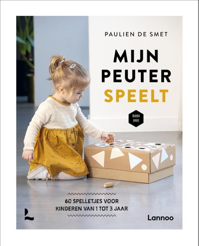 Paulien De Smet,Mijn peuter speelt!
