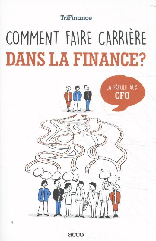 Trifinance,Comment faire carrière dans la finance