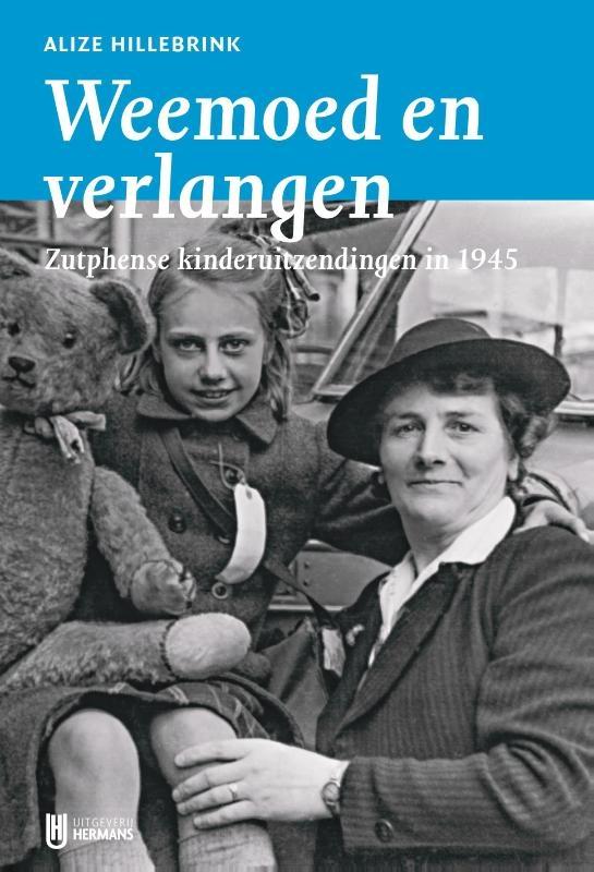 Alize Hillebrink,Weemoed en verlangen, Zutphense kinderuitzendingen in 1945