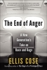 Cose, Ellis,The End of Anger