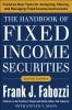 Fabozzi, Frank J.,The Handbook of Fixed Income Securities