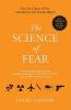 Gardner, Daniel,The Science of Fear