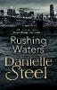 D. Steel,Rushing Waters