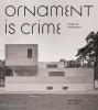 ,Ornament is Crime: Modernist Architecture