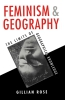 Rose, Gillian,Feminism and Geography