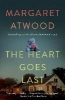 M. Atwood,Heart Goes Last
