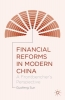 Guofeng Sun,Financial Reforms in Modern China