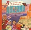 Stewart, Jennifer J.,The Twelve Days of Christmas in Arizona