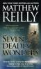 Reilly, Matthew,Seven Deadly Wonders
