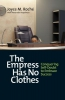 Roche, Joyce M.,The Empress Has No Clothes