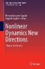 Nonlinear Dynamics New Directions,Theoretical Aspects