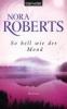 Roberts, Nora,So hell wie der Mond