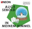Sebold, Alice,In meinem Himmel