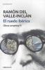 Valle-Inclán, Ramón del,El ruedo ibérico