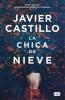<b>Javier  Castillo</b>,La chica de nieve